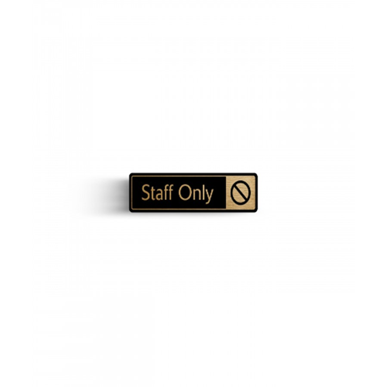Staff Only Sign Gold On Black