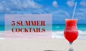 5 Classic Summer Cocktails