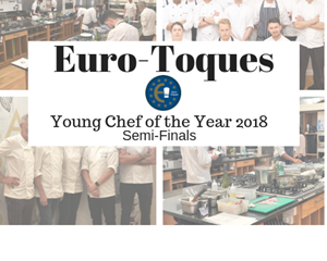 Euro-Toques; Semi-Finals 'Young Chef of the Year 2018'