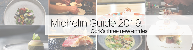 Michelin Guide 2019: Cork's three new entries