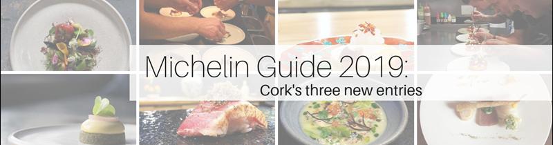 Michelin Guide 2019: Cork's three new entries