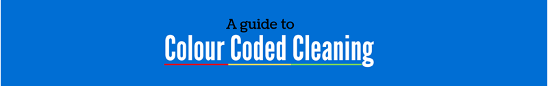 A Guide To Colour Coded Cleaning