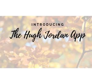 Introducing our Hugh Jordan App