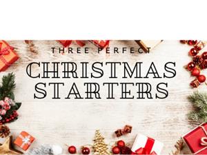 Three Perfect Christmas Starters