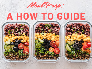 Meal Prep: How To