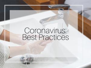 Coronavirus: Best Practices
