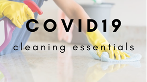 COVID19 Cleaning Essentials