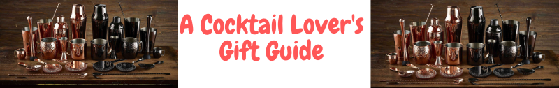 A Cocktail Lover's Gift Guide