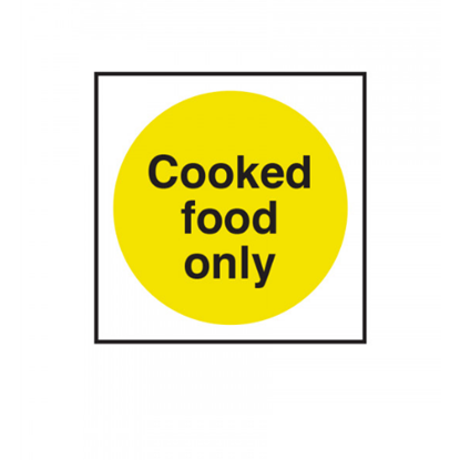 """Cooked Food Only Sign 4x4"""" (10x10cm)"""