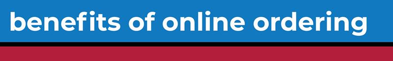 Benefits & Features of Online Ordering