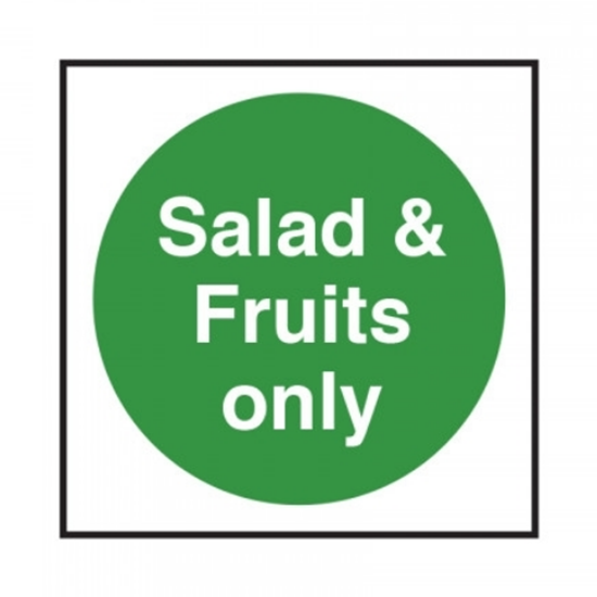 """Salad And Fruit Only Sign 3.9x3.9"""" (10x10cm)"""