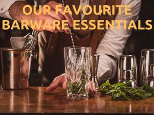 Our Favourite Barware Essentials